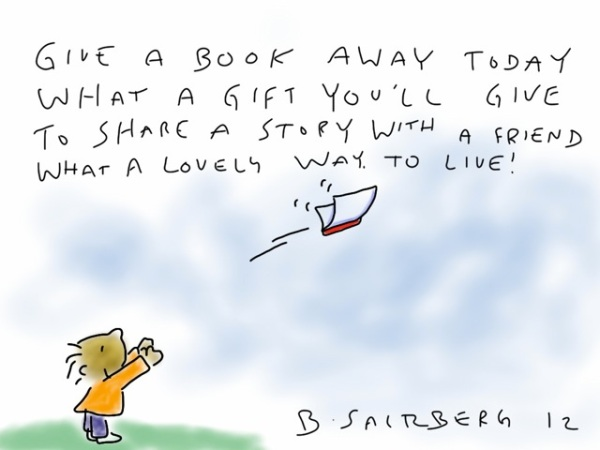A poem inspired by International Book Giving Day 2012 by Barney Saltzberg.